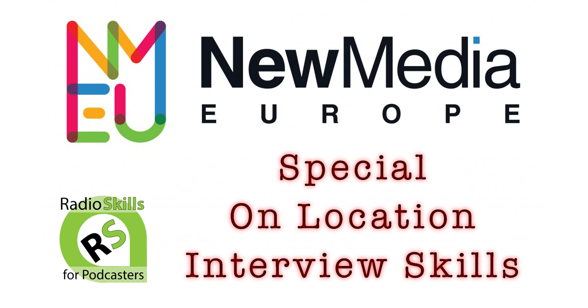 RSP SPECIAL EPISODE – #NMEU On Location Interview Skills