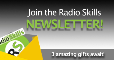 Join the Radio Skills for Podcaster newsletter. Three amazing Gifts Await!