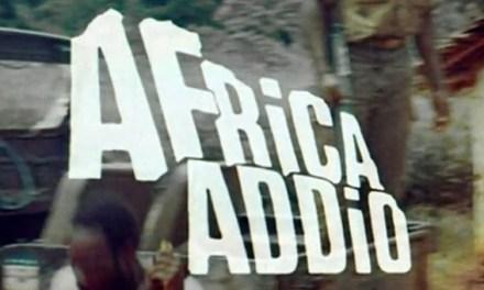 """VIDEO DOCUMENTARIO. Volete capire l'Africa? Guardate lo scorrettissimo e sincero """"Africa Addio"""""""