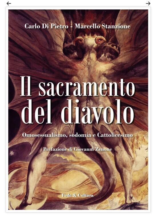 """""""Il sacramento del diavolo"""", di Don Marcello Stanzione e Carlo Di Pietro, un libro per capire e combattere le perversioni dell'omosessualismo"""