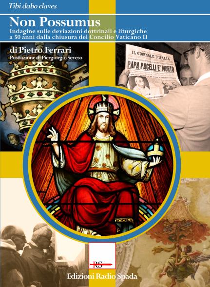 [NUOVA USCITA] 'Non possumus' di P. Ferrari, postfazione di P. Seveso