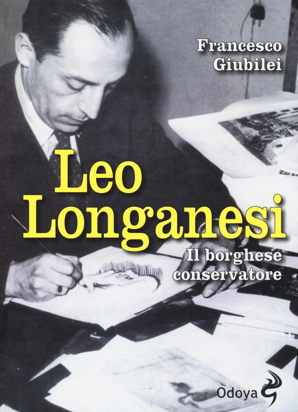 Leo Longanesi ieri e oggi