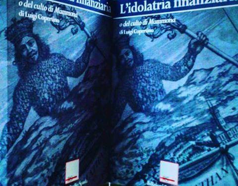 """L'idolatria finanziaria di Luigi Copertino recensito su """"Avvenire"""""""