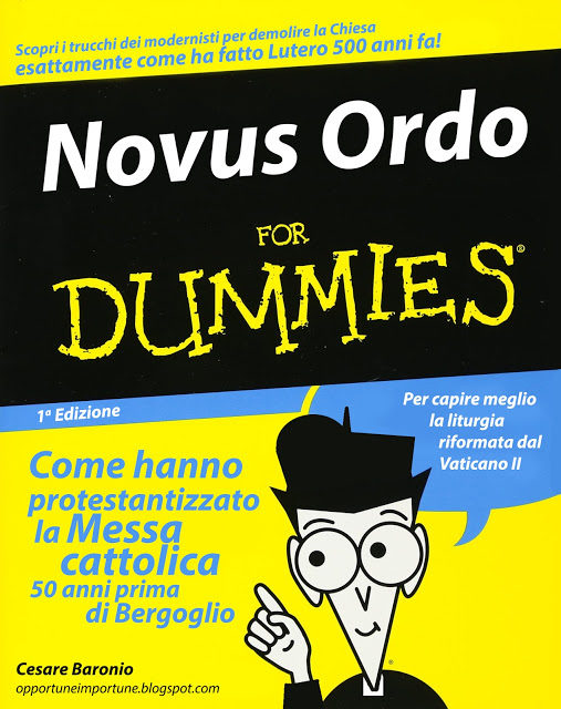 [DA VEDERE] Novus Ordo for dummies by C. Baronio