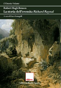 La storia dell'eremita Richard Raynal (1906)