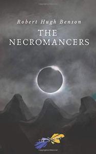 """[SEGNALAZIONI LIBRARIE] Cinque romanzi di mons. R. H. Benson targati """"Schegge Riunite"""" 2"""
