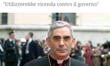 Se un Vescovo difende più il governo che il Crocifisso