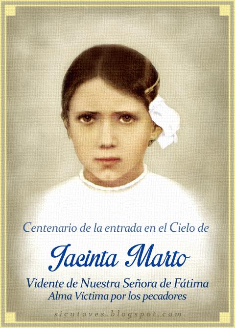 [DIFUNDE TU FE CATOLICA] Centenario de la entrada en el Cielo de Jacinta Marto, Vidente de Nuestra Señora de Fátima