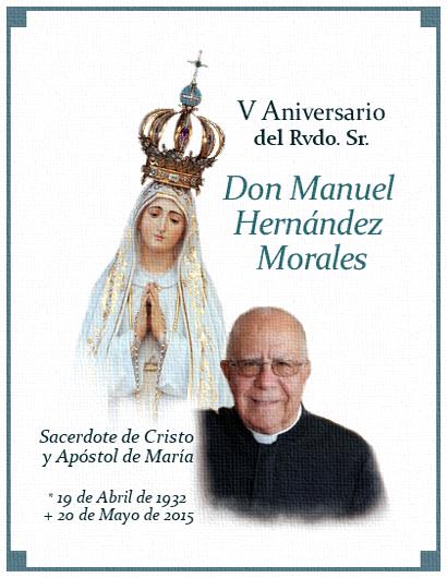[DIFUNDE TU FE CATOLICA] V Aniversario Rvdo. D. Manuel Hernández Morales