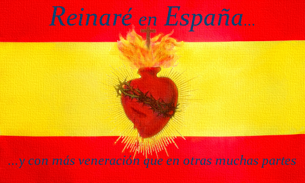 """[DIFUNDE TU FE CATOLICA] """"REINARÉ EN ESPAÑA"""", LA GRAN PROMESA DEL SAGRADO CORAZÓN DE JESÚS"""