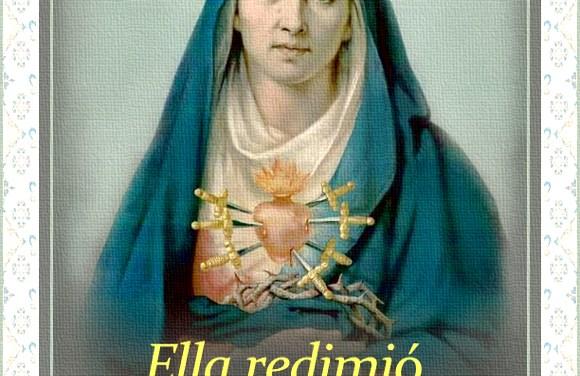 """[DIFUNDE TU FE CATOLICA] NUESTRA SEÑORA DE LOS SIETE DOLORES: """"Ella redimió al género humano con Cristo y bajo Cristo"""""""