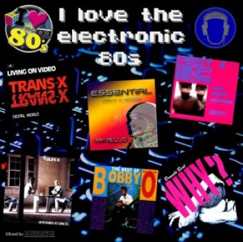 I love the electronic 80s Mix 1