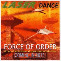 eriks laserdance NEW ARTWORK FORCE OF ORDER 2