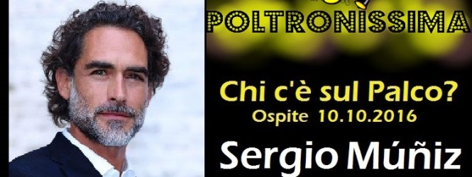 Sergio Múñiz ospite a Poltronissima