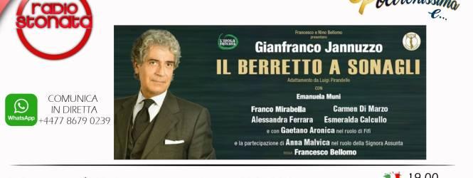 """Gianfranco JANNUZZO e tutto il cast de """"Il Berretto a Sonagli"""" ospiti a POLTRONISSIMA"""