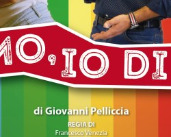 """Lo spettacolo """"Ti Amo, Io di Più"""" scritto da Giovanni Pelliccia e diretto da Francesco Venezia in scena a Milano"""