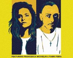 """""""FOTOGRAFIA""""  CARL BRAVE feat.  FRANCESCA MICHIELIN E FABRI FIBRA DA VENERDI' 11 MAGGIO IN RADIO"""