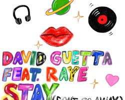 David Guetta – 'Stay (Don't Go Away)' (feat Raye)