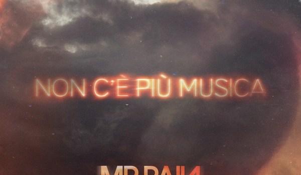 MR.RAIN feat. BIRDY – NON C'E' PIU' MUSICA