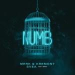 MERK & KREMONT  con SVEA feat. ERNIA -NUMB