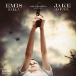 EMIS KILLA & JAKE LA FURIA – MALANDRINO