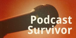 Podcast Survivor