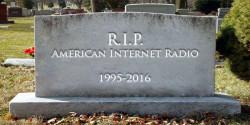 RIP Internet Radio