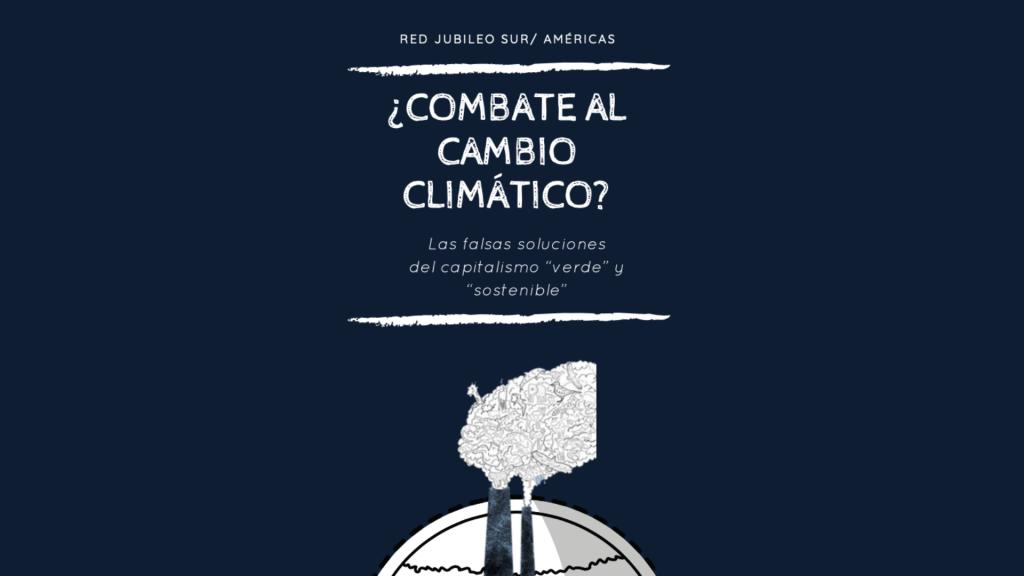 ¿Combate al Cambio Climático?
