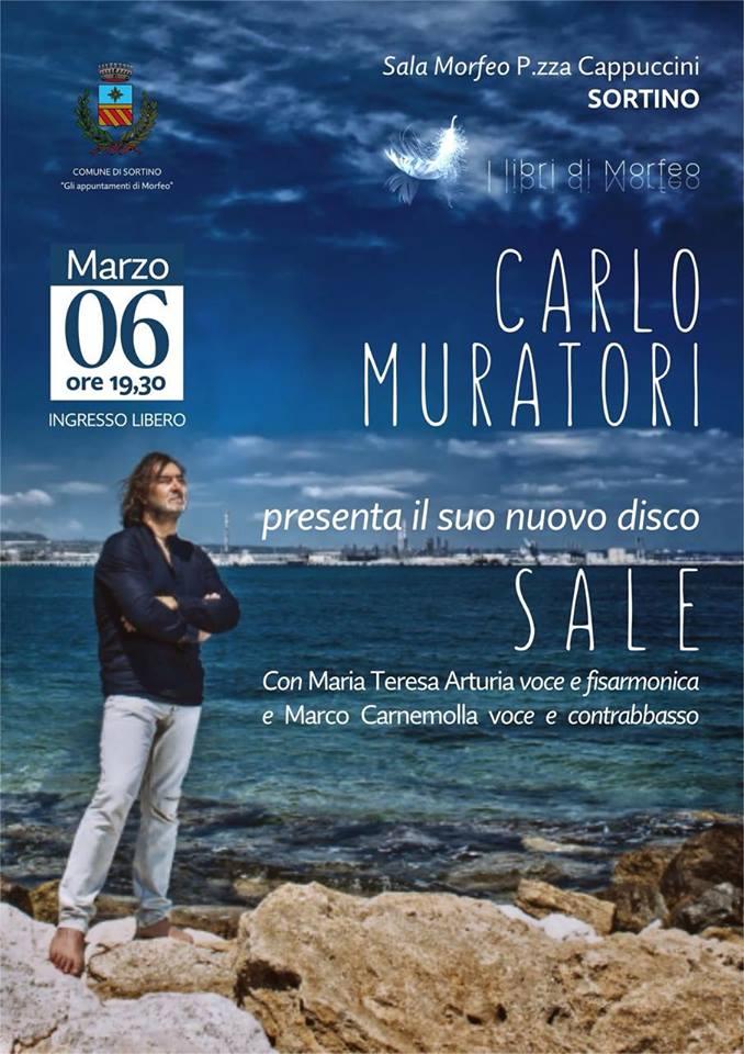 """Presentazione di """"SALE"""", l'ultimo disco di Carlo Muratori, a Sortino"""