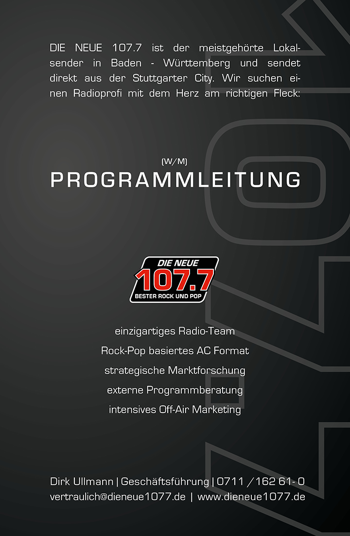DIE NEUE 107.7 ist der meistgehörte Lokalsender in Baden-Württemberg und sendet direkt aus der Stuttgarter City. Wir suchen einen Radioprofi mit dem Herz am richtigen Fleck: Programmleitung (m/w)