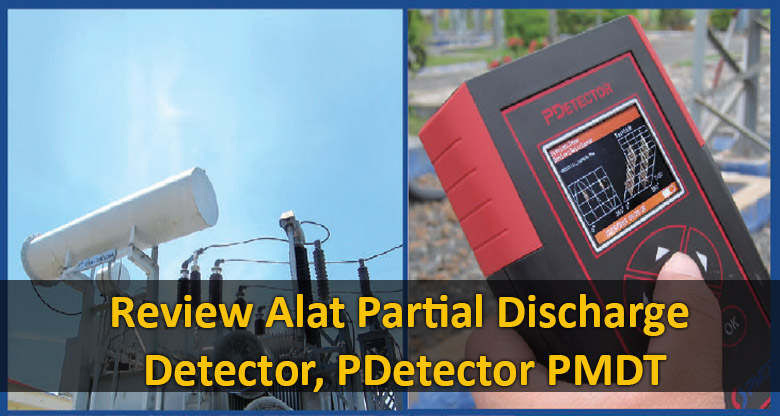 review-alat-partial-discharge-detector-pdetector-pmdt