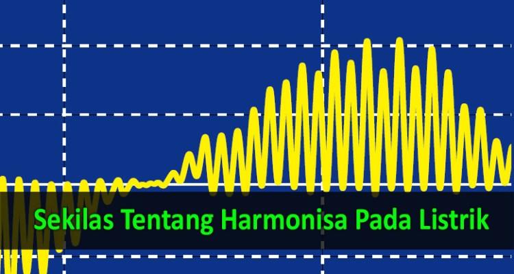 sekilas tentang harmonisa pada listrik