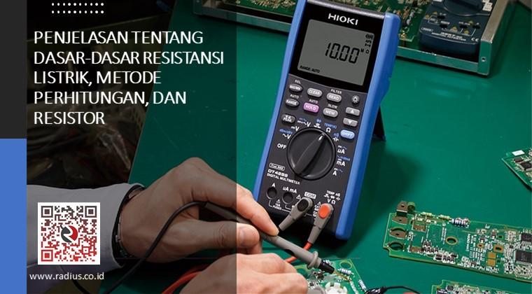 apa yang dimaksud resistansi listrik, hambatan listrik, bagaimana cara mengukur resistansi