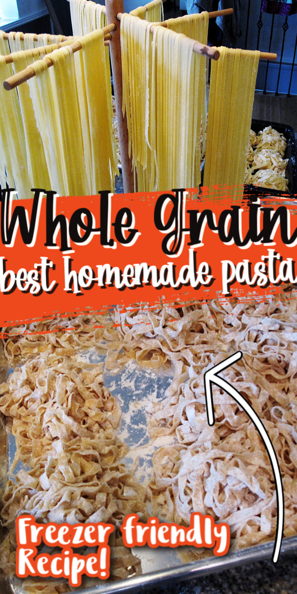 The best EASY whole grain homemade pasta recipe