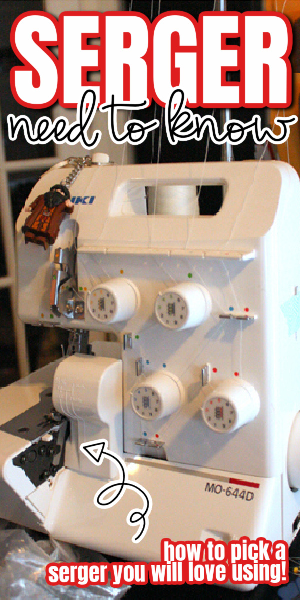 how to pick and buy a serger sewing machine you will love. Must have for anyone who sews.