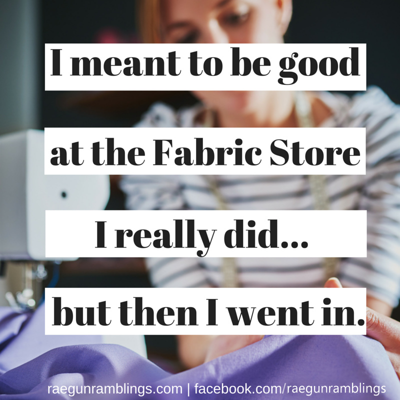 Good at the fabric store and other funny sewing memes