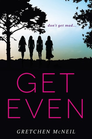 get  even and get dirty by gretchen mcneil book review