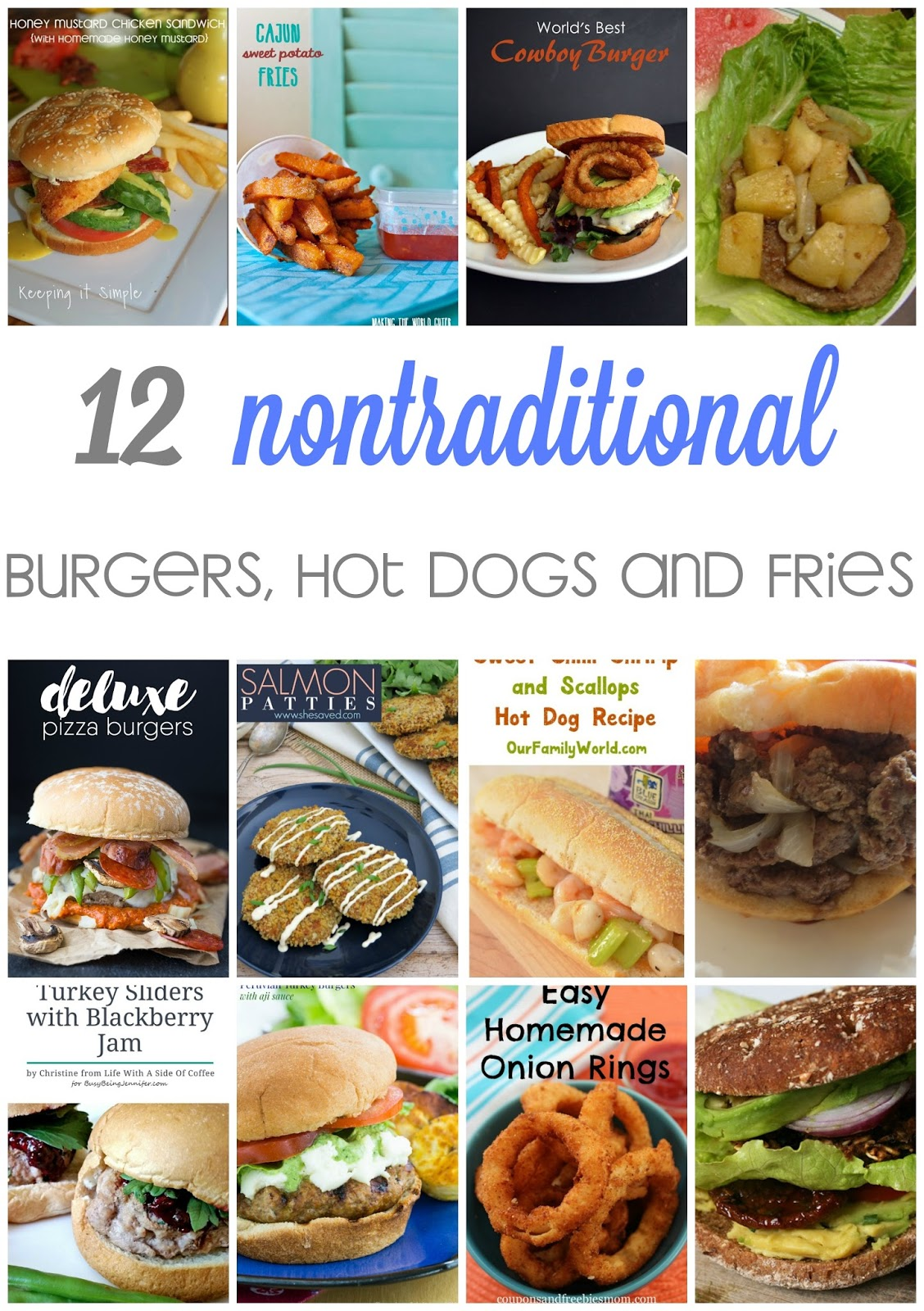 12 nontraditional burgers, fries and hot dogs recipes