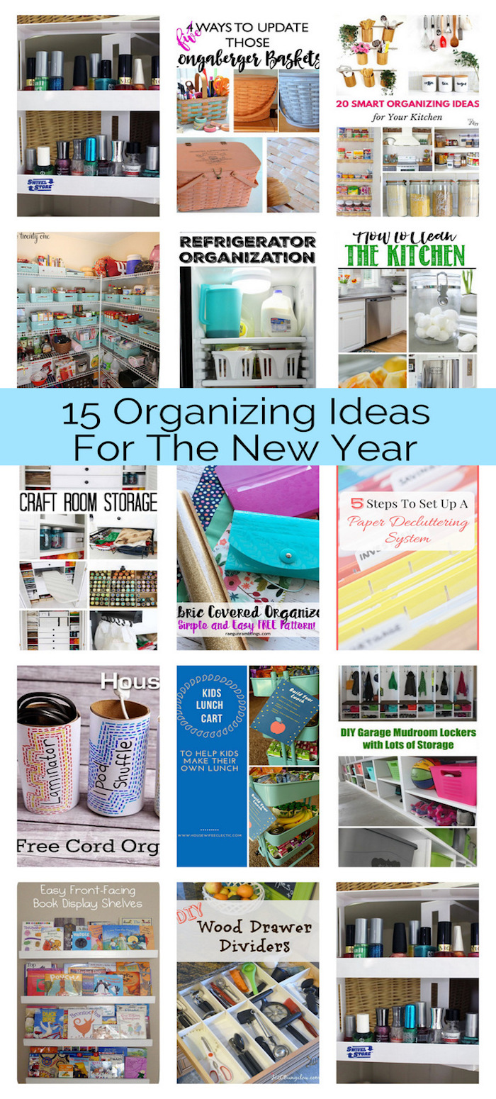 15 Organizing Ideas for new years and spring cleaning