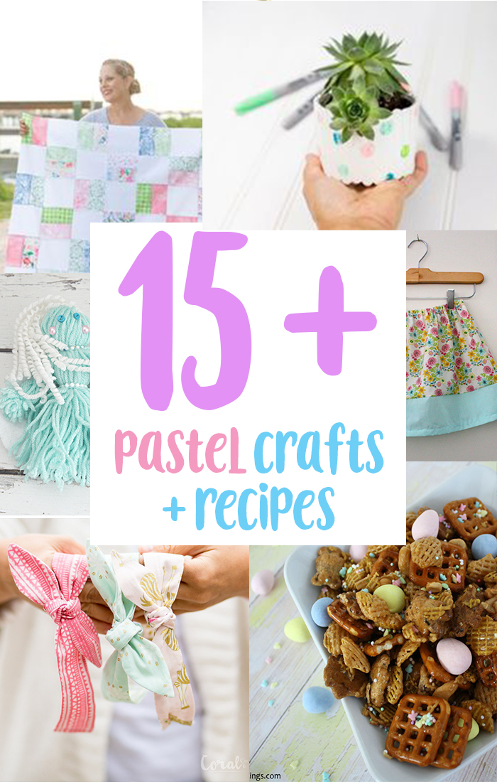 15+ pastel crafts and recipes