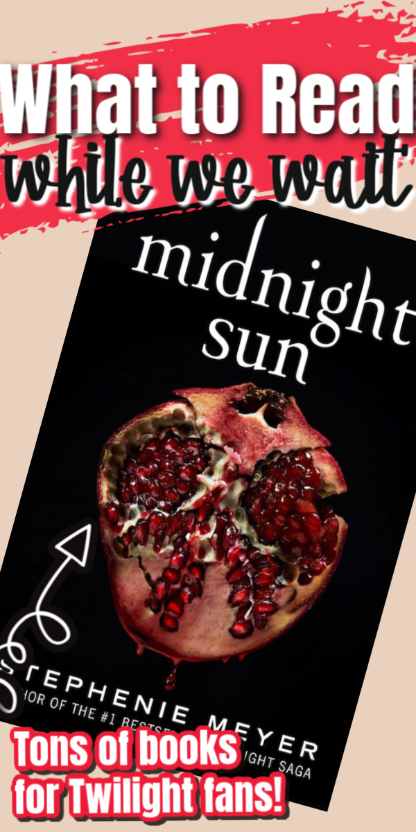 All about the long awaited prequel to Twilight's Midnight Sun by Stephenie Meyer plus what to read while we wait