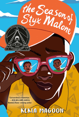 The Seson of Styx Malone by Kekla Magoon