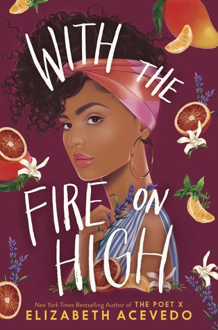 With the Fire on High by Elizabeth Avevedo