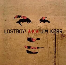 2010 Lostboy! Aka Jim Kerr – Lostboy!