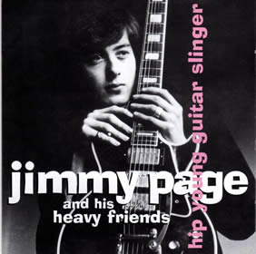 2007 And His Heavy Friends – Hip Young Guitar Slinger