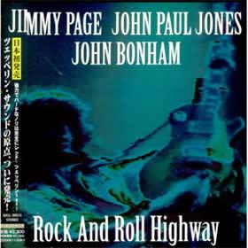 2007 & John Paul Jones And John Bonham – Rock And Roll Highway