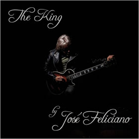 2012 The King By Jose Feliciano: Tribute To Elvis Presley