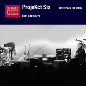2006 ProjeKct Six – East Coast Live
