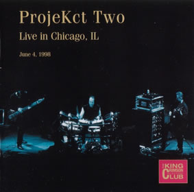 2006 ProjeKct Two – Live in Chicago IL June 4 1998