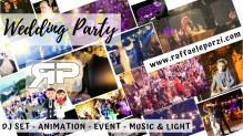 Raffaele Porzi DJ, Wedding, Event, Party, MUSIC & LIGHT